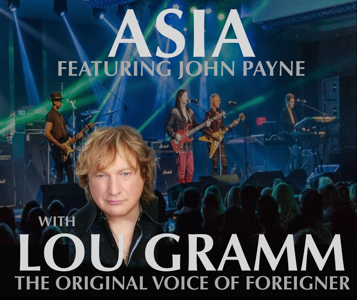 ASIA Featuring John Payne/Lou Gramm The Original Voice Of Foreigner